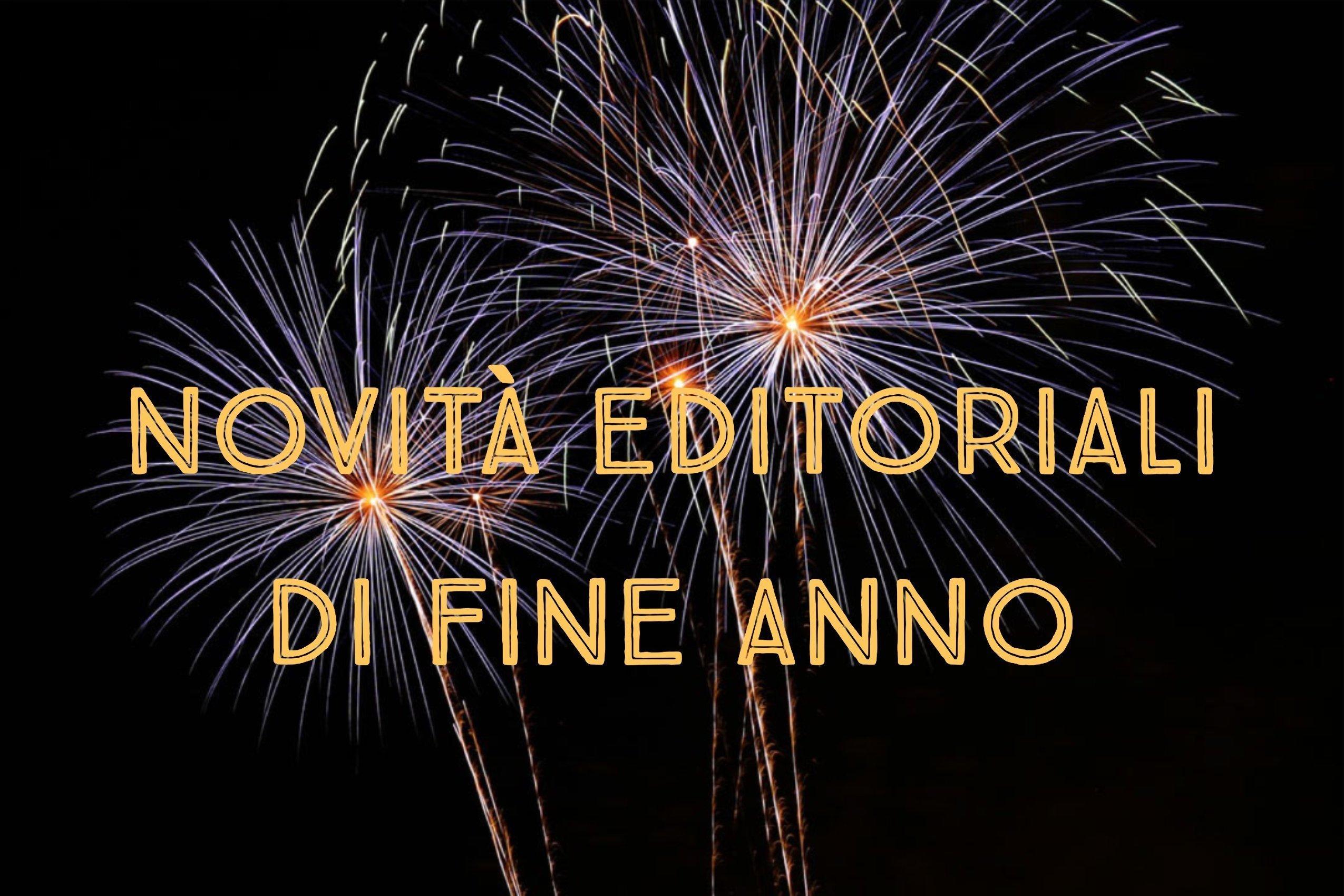 Le novità editoriali di fine anno
